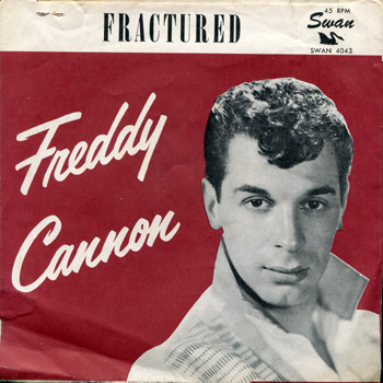 Freddy Cannon - Fractured Sleeve