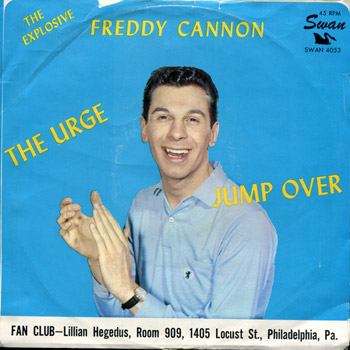 Freddy Cannon - The Uege/Jump Over Sleeve